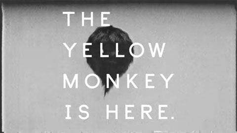 THE YELLOW MONKEY/「THE YELLOW MONKEY IS HERE. NEW BEST」Music Video『TYM's hacking movie』