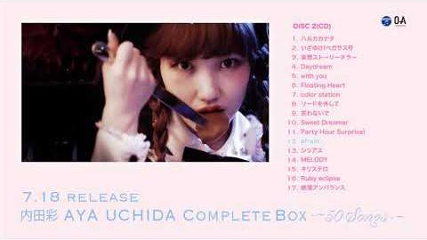/アルバム『AYA UCHIDA Complete Box 〜50 Songs〜』DISC-2 ダイジェスト試聴