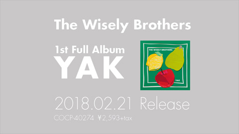 The Wisely Brothers/1st Full Album『YAK』Trailer