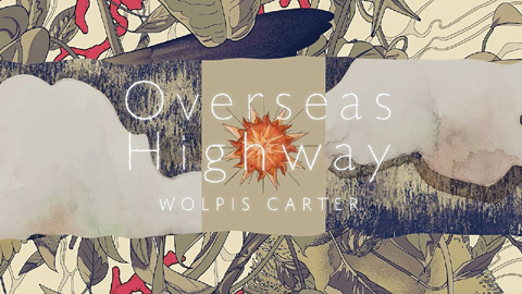 ウォルピスカーター(Wolpis Carter)/『Overseas Highway』クロスフェード