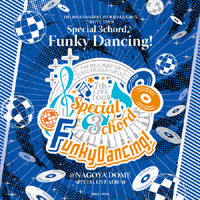 THE IDOLM@STER CINDERELLA GIRLS 7thLIVE TOUR Special 3chord♪ Funky Dancing!<br /> SPECIAL LIVE ALBUM
