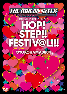 THE IDOLM@STER 8th ANNIVERSARY HOP!STEP!!FESTIV@L!!! @YOKOHAMA0804