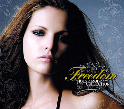FREEDOM HOUSE MODE COLLECTION