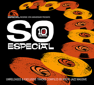 Especial Records 10th Anniversary presents SO ESPECIAL