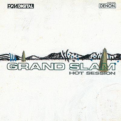 ホット・セッション / グランド・スラム