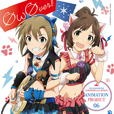 THE IDOLM@STER CINDERELLA GIRLS ANIMATION PROJECT 06 Ø��Øver!!
