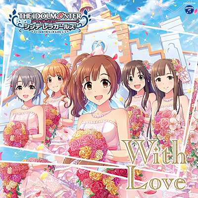 THE IDOLM@STER CINDERELLA GIRLS STARLIGHT MASTER 19 With Love/VA_ANIMEX