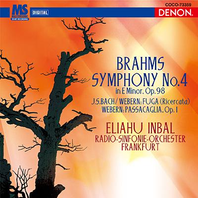 クレスト1000シリーズ ブラームス:交響曲第4番/J.S.バッハ(ウェーベルン編):パッサカリア、他