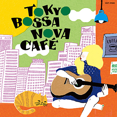 TOKYO BOSSA NOVA CAFE