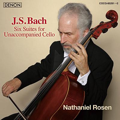 ナサニエル・ローゼン / J.S. バッハ:無伴奏チェロ組曲(全曲)