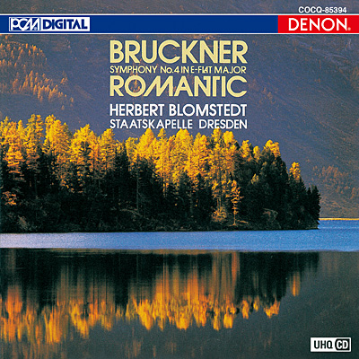 ブルックナー:交響曲第4番《ロマンティック》〔UHQCD〕