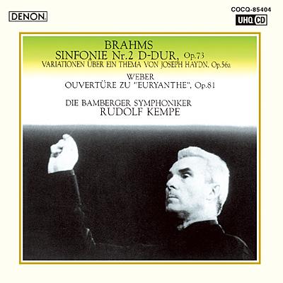 ブラームス:交響曲第2番、他 ウェーバー:《オイリアンテ》序曲〔UHQCD〕