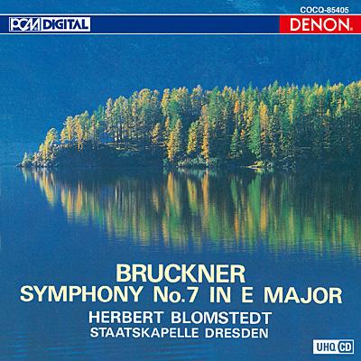 ブルックナー:交響曲第7番〔UHQCD〕