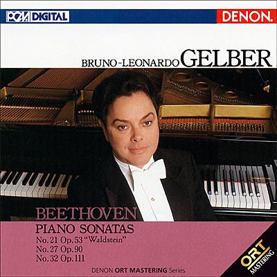 ブルーノ=レオナルド・ゲルバー / ベートーヴェン:ピアノソナタ第21番「ワルトシュタイン」・第27番・第32番