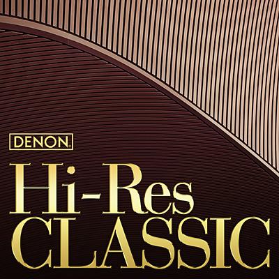 DENONハイレゾ・クラシック/VA_CLASSICS