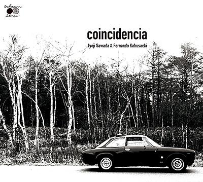 沢田穣治&フェルナンド・カブサッキ / coincidencia/VA_CLASSICS