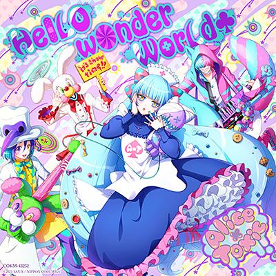 Alice×Toxic(アリストキシック) / HelLO wOnder WorLd♣