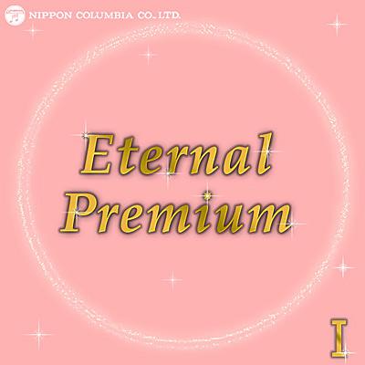 Eternal Premium(1)
