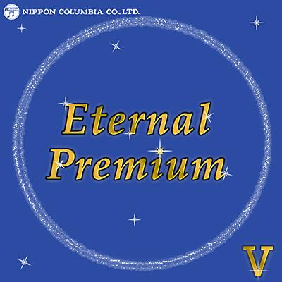 Eternal Premium(5)