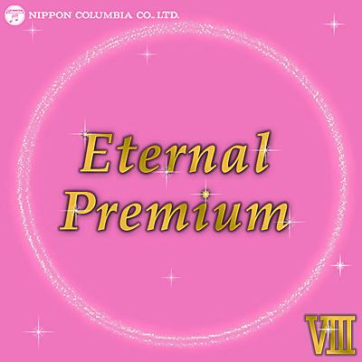 Eternal Premium(8)