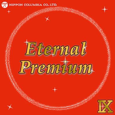 Eternal Premium(9)