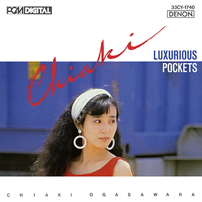 小笠原千秋 / LUXURIOUS POCKETS
