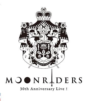 MOONRIDERS / moonriders 30th Anniversary Live!