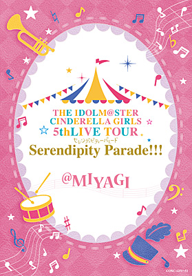 THE IDOLM@STER CINDERELLA GIRLS 5thLIVE TOUR Serendipity Parade!!! @MIYAGI