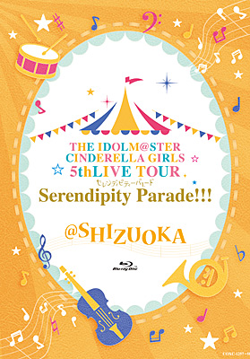 THE IDOLM@STER CINDERELLA GIRLS 5thLIVE TOUR Serendipity Parade!!! @SHIZUOKA