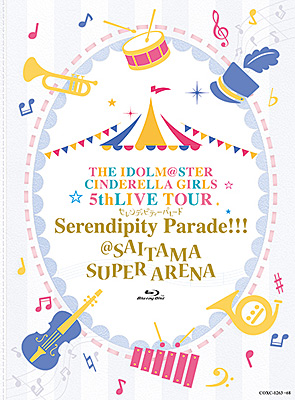 THE IDOLM@STER CINDERELLA GIRLS 5thLIVE TOUR Serendipity Parade!!! @SAITAMA SUPER ARENA