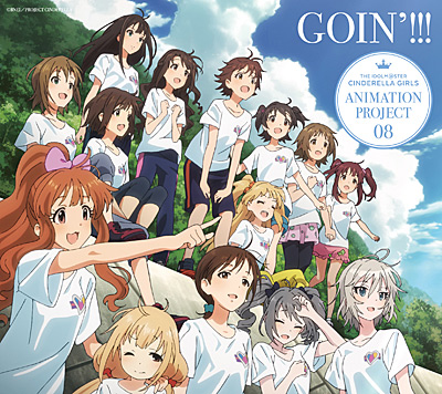 THE IDOLM@STER CINDERELLA GIRLS ANIMATION PROJECT 08 GOIN'!!!�s�������Ձt