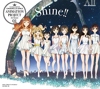 THE IDOLM@STER CINDERELLA GIRLS ANIMATION PROJECT 2nd Season 01 Shine!!�s�������Ձt