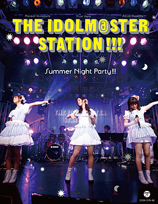 THE IDOLM@STER STATION!!! Summer Night Party!!!